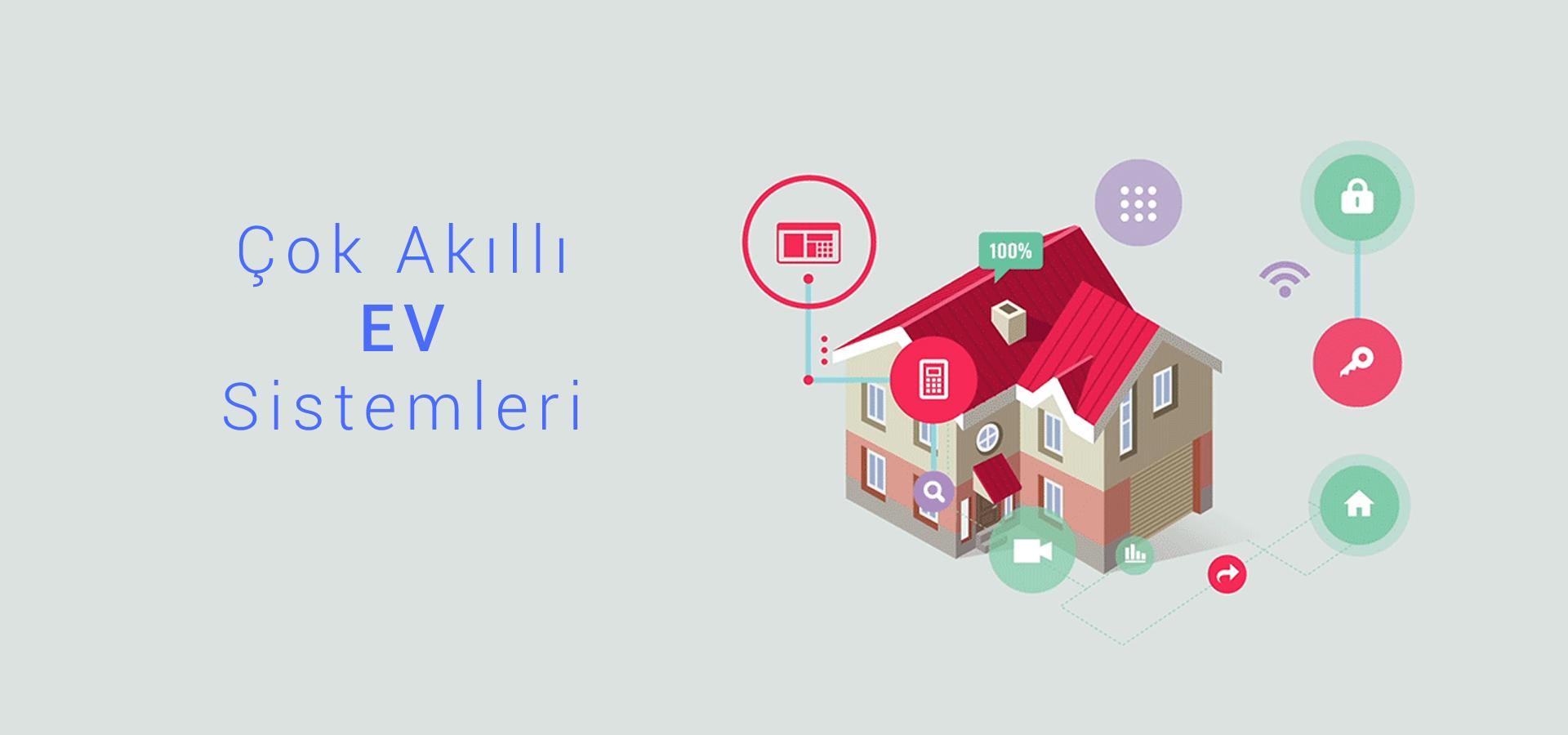 Akıllı Ev Sistemleri | Ev Otomasyon Sistemi